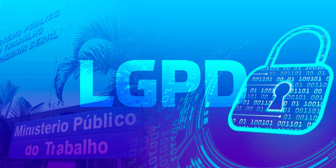 Sindicatos e Ministério Público do Trabalho podem exigir o cumprimento da LGPD?